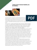 MARINHA PARAGUAIA ATACA POLÍCIA FEDERAL NA FRONTEIRA COM O BRASIL