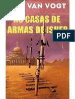 A. E. Van Vogt - As Casas de Armas de Isher