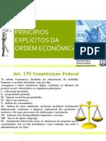 PRINCÍPIOS EXPLÍCITOS DA ORDEM ECONÔMICA
