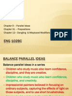 Eng 102BC ParallelIdeas Prepositions DanglingModifiers PronounAntecAgree