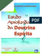Estudo Aprofundado da Doutrina Espírita - Ensinos e Parábolas de Jesus - Parte 1 - Livro II (FEB)