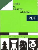 Alexander Alekhine - Mis Mejores Partidas de Ajedrez (1908-1923)