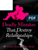 Deadly Mistakes That Destroy Relationships