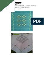 Proses Pembuatan Taplak Meja Dengan Teknik Tusuk Silang