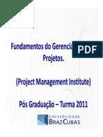 Gestao de Projetos Fundamentos - Braz Cubas - Parte 1