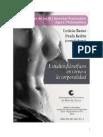 Basso, Leticia y Bedin, Paula (comps.) - Estudios filosóficos en torno a la corporalidad. Actas XII Jornadas Nacionales Agora Philosophica (2013)