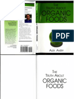 Alex Avery - The Truth About Organic Foods (2006)