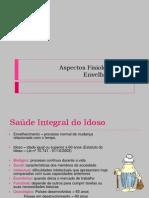 ASPECTOS FISIOLÓGICOS DO ENVELHECIMENTO