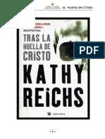 Tras La Huella de Cristo - Reichs Kathy (Brennan 8)