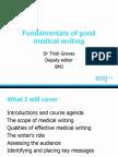 Fundamentals of Good Medical Writing