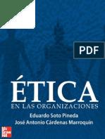 Etica en Las Organizaciones - Eduardo Soto Pineda