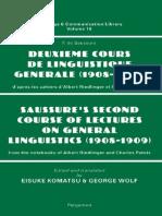 Deuxieme Cours de Linguistique Generale - Saussure's Second Course of Lectures on General Linguistics