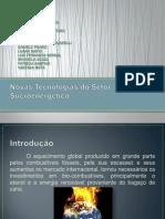 Novas Tecnologias do Setor Sucroenergético