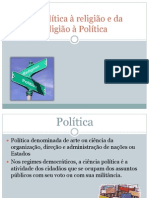 Da Política à religião e da religião à