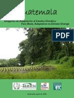9. Guatemala, Imagenes de Adaptacion Al Cambio Climatico