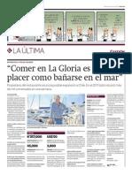 """""""Comer en La Gloria es un placer como bañarse en el mar"""""""