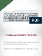 PROYECTO DE INICIATIVA DE REFORMA A LA DESIGNACION.pptx