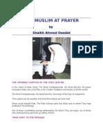 The Muslims at Prayer ( By Shaikh Ahmed Dedat)