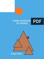The Three Buddhas of Skiing