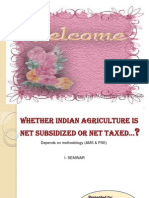 Whether Indian Agriculture Is Net Subsidized Or Net Taxed