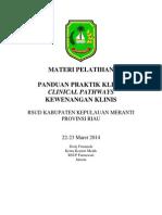 Dody Fimanda 2014 - Materi Workshop Penyusunan PPK, Clinical Pathways, Kewenangan Klinis dan Indikator RSUD Kabupaten Kepulauan Meranti