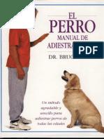 El perro. Manual de adiestramiento canino. Dr. Bruce Fogle