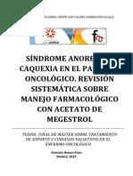 SÍNDROME ANOREXIA – CAQUEXIA EN EL PACIENTE ONCOLÓGICO. REVISIÓN  SISTEMÁTICA SOBRE MANEJO FARMACOLÓGICO CON ACETATO DE MEGESTROL
