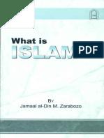 What is Islam  By Jamaal al-Din M. Zarabozo