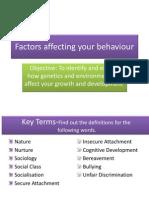 factors affecting your behaviour 1