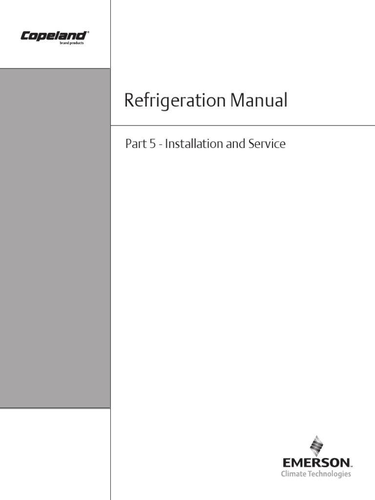 Copeland Refrigeration Manual - Part 5 - Installation and Service | Vacuum  | Pressure Measurement