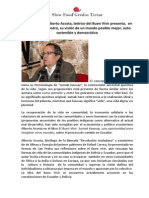 El Buen Vivir es la búsqueda de alternativas de vida. Alberto Acosta en Gredos España