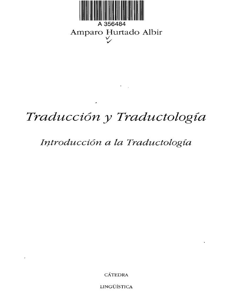 Amparo Hurtado Albir Traduccion Y Traductologia Pdf