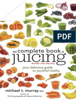 Excerpt from The Complete Book of Juicing, Revised and Updated by Dr. Michael T. Murray