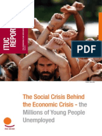 The Social Crisis Behind the Economic Crisis - the Millions of Young People Unemployed