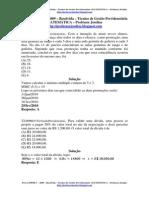 Prova SPPREV – 2009 – Resolvida – Técnico de Gestão Previdenciária