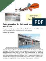 Rodo-shopping de Cajá será inaugurado hoje pela 3ª vez