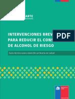 Guia Tecnica Para APS Intervenciones Breves Para Reducir El Consumo de Alcohol de Riesgo. MINSAL Chile Octubre 2011