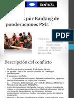 Conflicto Por Ranking de Ponderaciones PSU