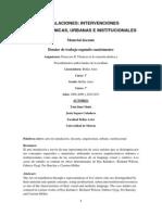 Instalaciones, intervenciones arquitectónicas, urbanas e institucionales