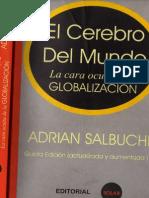 Adrian Salbuchi El Cerebro Del Mundo La Cara Oculta de La Globalizacion