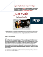 Just Wait (Inc 4 Outtakes) by InstantKarmaGirl COMPLETE