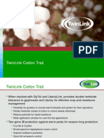 GlyTol® LibertyLink® TwinLink® Cotton Trait