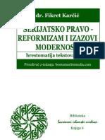 ŠERIJATSKO PRAVO - reformizam i izazovi modernosti - dr. Fikret Karčić
