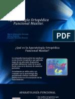 Aparatología Ortopédica Funcional Maxilar