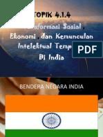 Transformasi Sosial , Ekonomi , Dan Kemunculan Intelektual Tempatan Di India