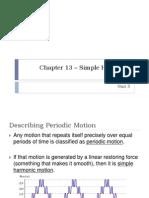 Chapter 13 - Simple Harmonic Motion