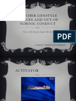 Teacher Lifestyle Choice and Out of School Conduct