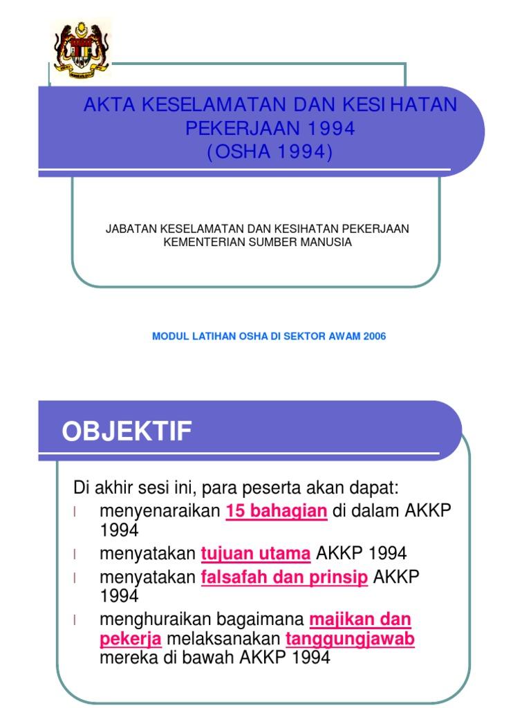 Akta Keselamatan Dan Kesihatan Pekerjaan 1994 Osha Akta1994