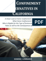 Home Confinement Alternatives in California