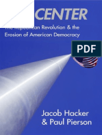 Hacker & Pierson - Off Center; The Republican Revolution and the Erosion of American Democracy (2005)